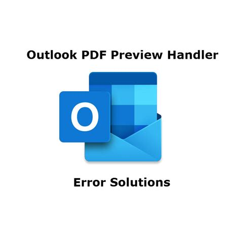 Troubleshoot PDF Preview Handler - This File Cannot Be