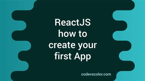 How to create your first reactjs app using create-react