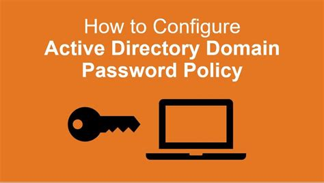 How To Configure a Domain Password Policy