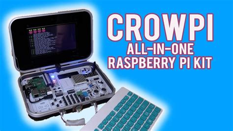 Don't Buy a Raspberry Pi Until You've Seen The CrowPi All