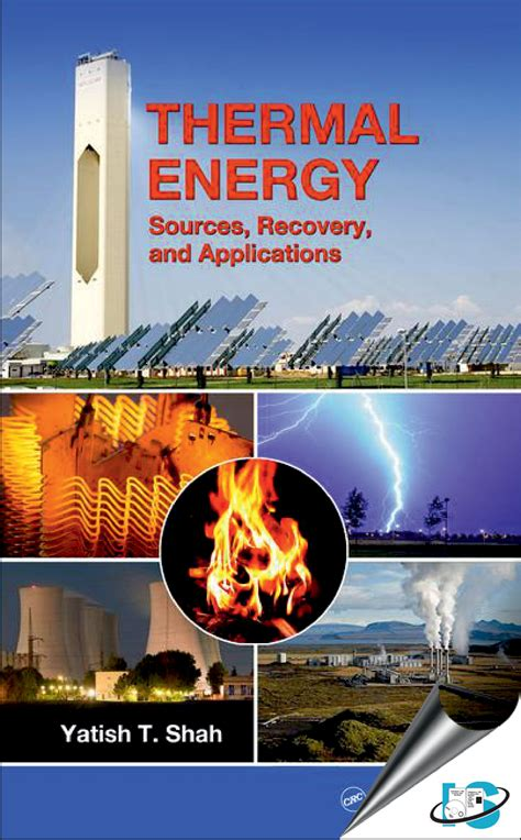 Thermal Energy : Sources, Recovery, and Applications